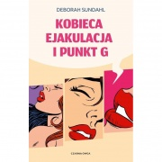 książki erotyczne: Kobieca ejakulacja // i punkt G // nowe wydanie
